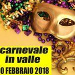 Carnevale in Valle 2018 10/02/2018 14:30 – 17:30