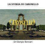 La storia del Carosello   di Giorgio Roncari
