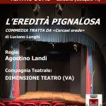 """Spettacolo """"L'Eredità Pignalosa"""" – 21 settembre 2018 alle ore 21.00 Teatro Soms Caldana"""