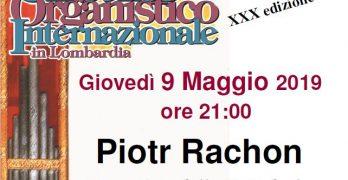 Giovedì 9 maggio 2019 alle ore 21  Convento di Azzio  il concerto di Piotr Rachon