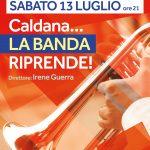 Sabato 13 luglio ore 21.00  Teatro Soms – Caldana … La banda riprende!!!!