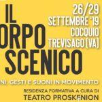 """""""Il corpo scenico"""" a cura del Teatro Proskenion da giovedì 26 a domenica 29 settembre"""