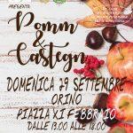 Pomm e Castegn domenica 29 settembre Orino