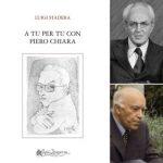 """La prima volta del premio Chiara a Gavirate – Luigi Stadera """"A tu per tu con Piero Chiara"""""""