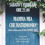 Sabato 1 febbraio 2020 alle ore 21:00 -Salone Teatro Soms Caldana – Mamma mia che matrimonio!